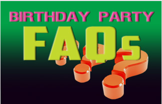Birthday Party FAQs