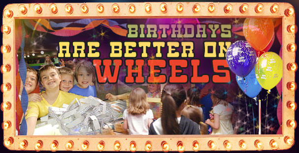 Birthdays are better on wheels!